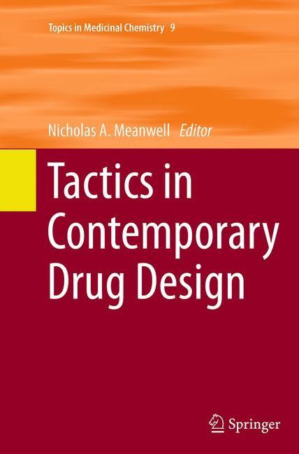 Abbildung von Meanwell | Tactics in Contemporary Drug Design | Softcover reprint of the original 1st ed. 2015 | 2016