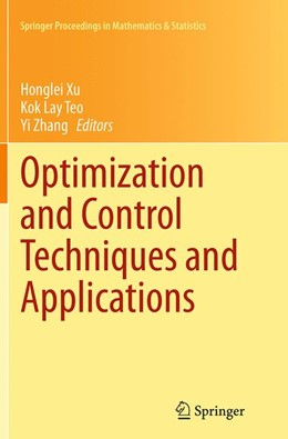 Abbildung von Xu / Teo / Zhang | Optimization and Control Techniques and Applications | Softcover reprint of the original 1st ed. 2014 | 2016 | 86