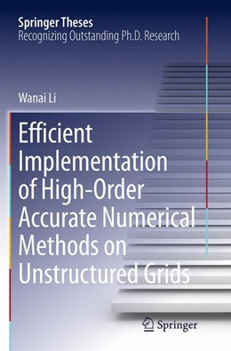 Abbildung von Li | Efficient Implementation of High-Order Accurate Numerical Methods on Unstructured Grids | Softcover reprint of the original 1st ed. 2014 | 2016
