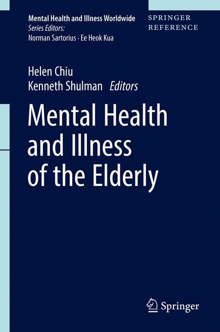 Abbildung von Chiu / Shulman | Mental Health and Illness of the Elderly | 1st ed. 2017 | 2017