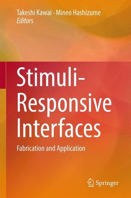 Abbildung von Kawai / Hashizume   Stimuli-Responsive Interfaces   1st ed. 2017   2016