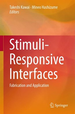 Abbildung von Kawai / Hashizume   Stimuli-Responsive Interfaces   1st ed. 2017   2016   Fabrication and Application