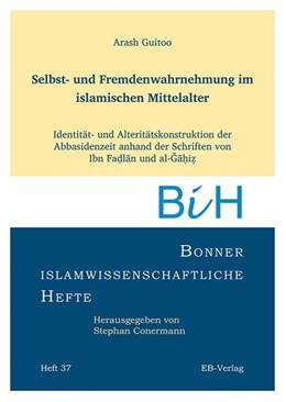 Abbildung von Guitoo | Selbst- und Fremdenwahrnehmung im islamischen Mittelalter | 1. Auflage | 2015 | beck-shop.de