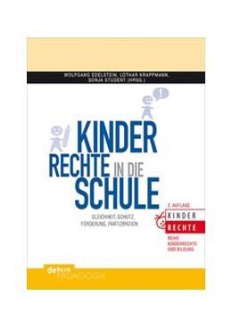 Abbildung von Edelstein / Krappmann   Kinderrechte in die Schule   2. Auflage   2016   beck-shop.de