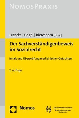 Der Sachverständigenbeweis im Sozialrecht | Francke / Gagel / Bieresborn (Hrsg.) | 2. Auflage, 2017 | Buch (Cover)