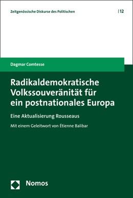 Abbildung von Comtesse   Radikaldemokratische Volkssouveränität für ein postnationales Europa   2016   Eine Aktualisierung Rousseaus