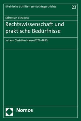 Abbildung von Schadow | Rechtswissenschaft und praktische Bedürfnisse | 2016 | Johann Christian Hasse (1779-1... | 23