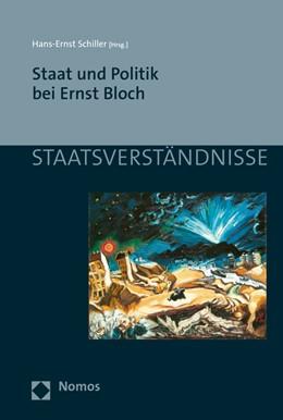 Abbildung von Schiller | Staat und Politik bei Ernst Bloch | 2016 | 91