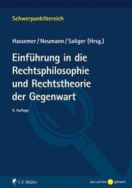 Abbildung von Saliger / Hassemer / Neumann | Einführung in Rechtsphilosophie und Rechtstheorie der Gegenwart | 9., überarbeitete Auflage | 2016