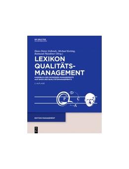 Abbildung von Zollondz / Ketting / Pfundtner (Hrsg.) | Lexikon Qualitätsmanagement | 2. Auflage | 2016 | Handbuch des Modernen Manageme...
