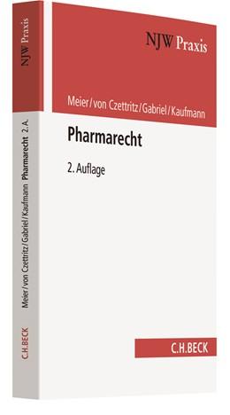 Abbildung von Meier / von Czettritz / Gabriel / Kaufmann | Pharmarecht | 2., vollständig überarbeitete Auflage | 2018 | Arzneimittel- und Medizinprodu... | Band 93