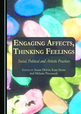 Abbildung von Driver / Stone | Engaging Affects, Thinking Feelings | 1. Auflage | 2016 | beck-shop.de