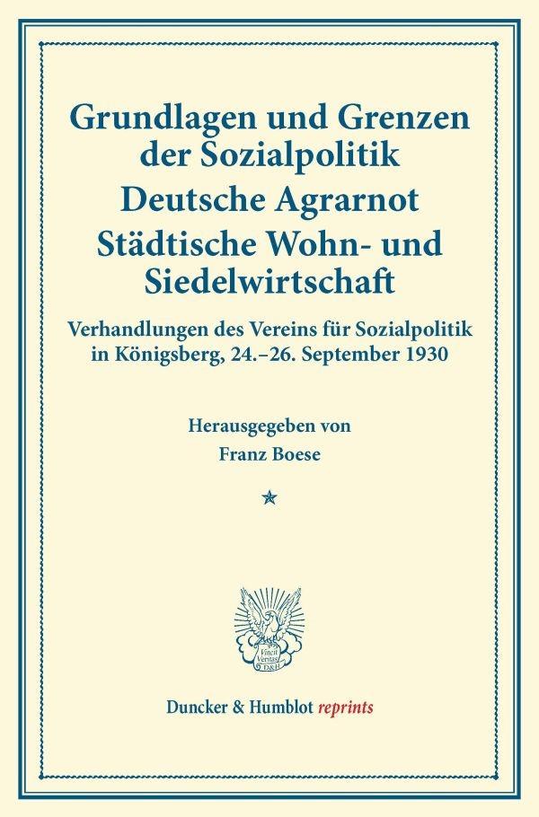 Abbildung von Boese | Grundlagen und Grenzen der Sozialpolitik – Deutsche Agrarnot – Städtische Wohn- und Siedelwirtschaft. | 2016