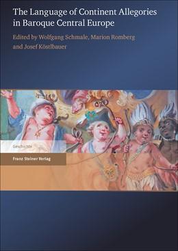 Abbildung von Schmale / Romberg / Köstlbauer | The Language of Continent Allegories in Baroque Central Europe | 2016