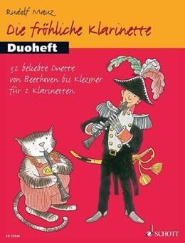 Abbildung von Mauz | Die fröhliche Klarinette | 2016 | Duoheft. 2 Klarinetten. Spielb...