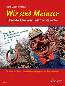 Abbildung von Wir sind Mainzer   2016   Beliebte Mainzer Fastnachtslie...