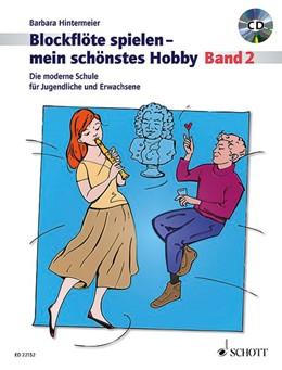 Abbildung von Hintermeier | Blockflöte spielen - mein schönstes Hobby | 2017 | Die moderne Schule für Sopranb...
