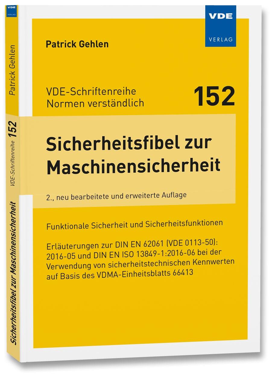 Abbildung von Gehlen | Sicherheitsfibel zur Maschinensicherheit | 2., neu bearbeitete und erweiterte Auflage | 2016