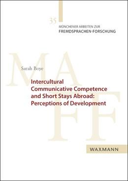 Abbildung von Boye | Intercultural Communicative Competence and Short Stays Abroad: Perceptions of Development | 2016 | 35