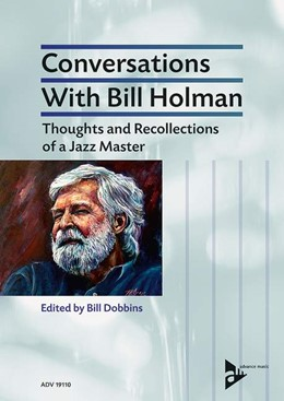 Abbildung von Holman / Dobbins | Conversations With Bill Holman | 2017 | Thoughts and Recollections of ...