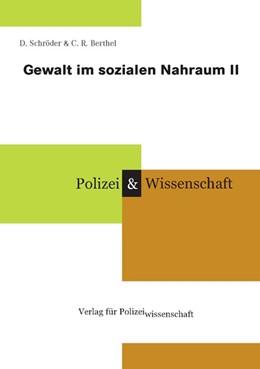 Abbildung von Schröder / Berthel   Gewalt im sozialen Nahraum II   2005