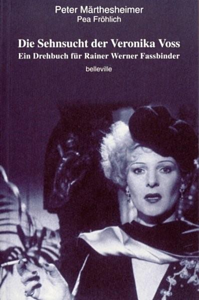 Die Sehnsucht der Veronika Voss | Märthesheimer / Fröhlich, 1998 | Buch (Cover)