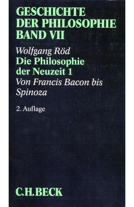 Cover: Wolfgang Röd, Geschichte der Philosophie: Die Philosophie der Neuzeit 1