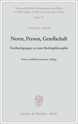Abbildung von Jakobs | Norm, Person, Gesellschaft. | 3., erhebl. veränd. Aufl. | 2008 | Vorüberlegungen zu einer Recht... | 23