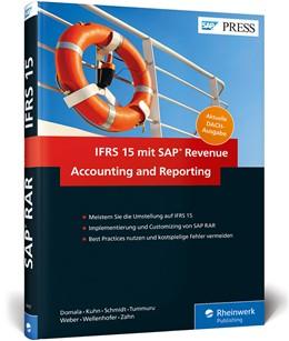 Abbildung von Domala / Kuhn / Schmidt   IFRS 15 mit SAP Revenue Accounting and Reporting   2017   Meistern Sie die Umstellung au...