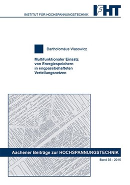 Abbildung von Wasowicz | Multifunktionaler Einsatz von Energiespeichern in engpassbehafteten Verteilungsnetzen | 1. Auflage | 2015 | beck-shop.de