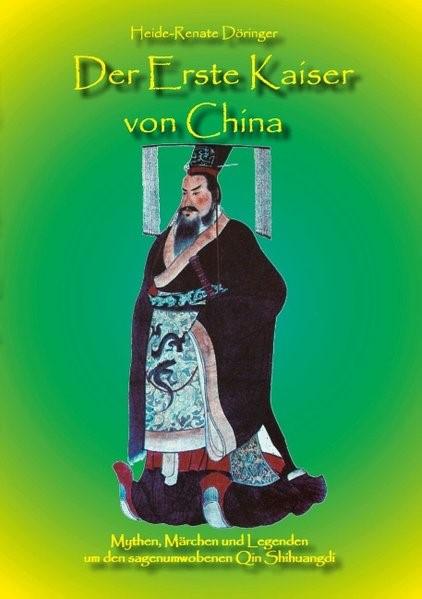 Abbildung von Döringer | Der Erste Kaiser von China | 2016