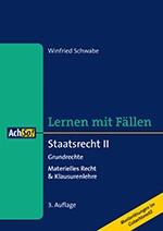 Staatsrecht II Grundrechte, Materielles Recht & Klausurenlehre | Schwabe | 3. Auflage, 2016 | Buch (Cover)