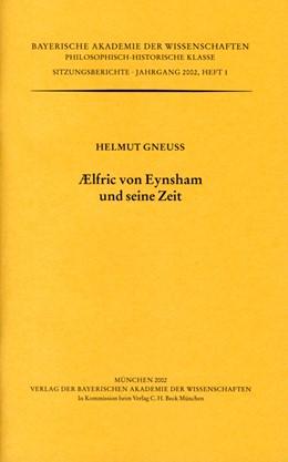 Abbildung von Gneuss, Helmut   AElfric von Eynsham und seine Zeit   1. Auflage   2002   Heft 2002/1   beck-shop.de