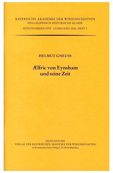 Cover: Helmut Gneuss, AElfric von Eynsham und seine Zeit