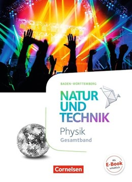 Abbildung von Abegg / Bresler | Natur und Technik Gesamtband - Physik - Baden-Württemberg - Schülerbuch | 1. Auflage | 2016 | beck-shop.de