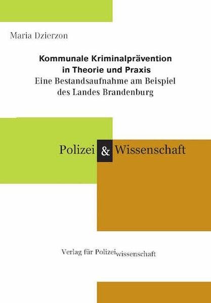 Kommunale Kriminalprävention in Theorie und Praxis | Dzierzon | 1. Auflage, 2016 | Buch (Cover)