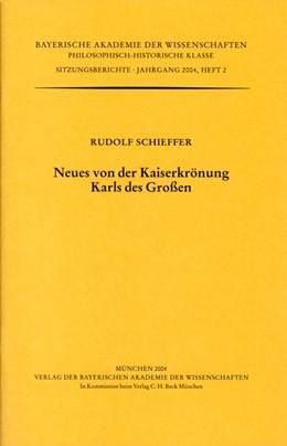 Abbildung von Schieffer, Rudolf | Neues von der Kaiserkrönung Karls des Großen | 2004 | Vorgetragen in der Sitzung vom... | Heft 2004/2