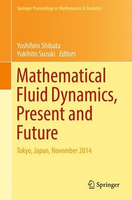 Abbildung von Shibata / Suzuki | Mathematical Fluid Dynamics, Present and Future | 1. Auflage | 2016 | beck-shop.de