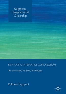 Abbildung von Puggioni   Rethinking International Protection   1. Auflage   2017   beck-shop.de