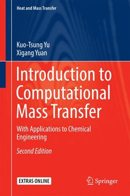 Abbildung von Yu / Yuan   Introduction to Computational Mass Transfer   2nd ed. 2017   2016   With Applications to Chemical ...