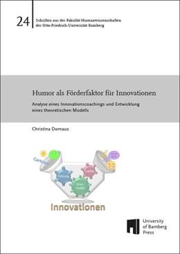 Abbildung von Dornaus   Humor als Förderfaktor für Innovationen   2016   Analyse eines Innovationscoach...