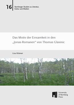 Abbildung von Krämer | Das Motiv der Einsamkeit in den 'Jonas-Romanen' von Thomas Glavinic | 2016