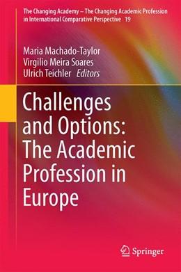 Abbildung von Machado-Taylor / Soares | Challenges and Options: The Academic Profession in Europe | 1. Auflage | 2017 | beck-shop.de