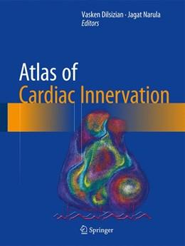 Abbildung von Dilsizian / Narula | Atlas of Cardiac Innervation | 2017