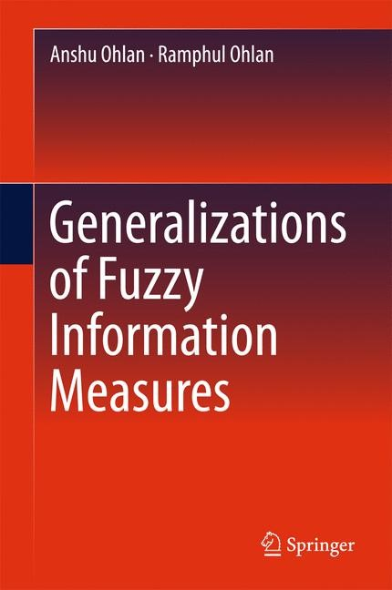 Generalizations of Fuzzy Information Measures | Ohlan, 2016 | Buch (Cover)