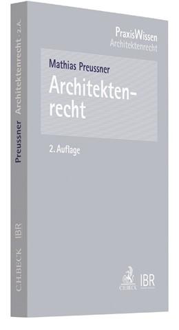 Abbildung von Preussner   Architektenrecht   2. Auflage   2017