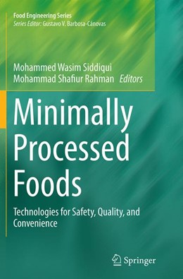 Abbildung von Siddiqui / Rahman | Minimally Processed Foods | Softcover reprint of the original 1st ed. 2015 | 2016 | Technologies for Safety, Quali...