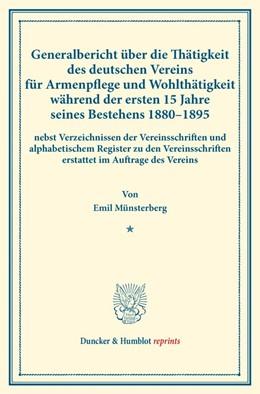 Abbildung von Münsterberg | Generalbericht über die Thätigkeit des deutschen Vereins für Armenpflege und Wohlthätigkeit während der ersten 15 Jahre seines Bestehens 1880–1895 | 2016 | nebst Verzeichnissen der Verei...