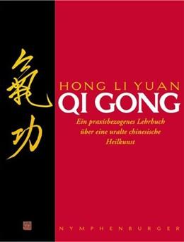 Abbildung von Yuan | Qi Gong | 6. Auflage | 2015 | Ein praxisbezogenes Lehrbuch ü...