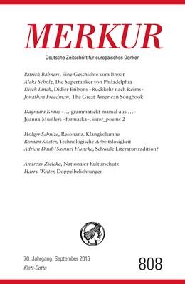 Abbildung von Demand   MERKUR Deutsche Zeitschrift für europäisches Denken Nr. 808, Heft September 2016   1. Auflage   2016   beck-shop.de